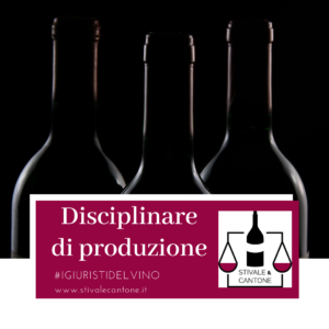 Il disciplinare di produzione del vino normativa